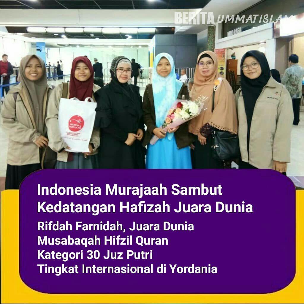 Indonesia Murojaah Sambut Kedatangan Hafizah Juara Dunia